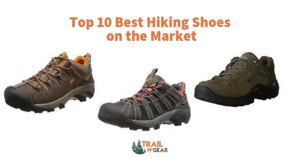 Top 10 Best Hiking Shoes on the Market